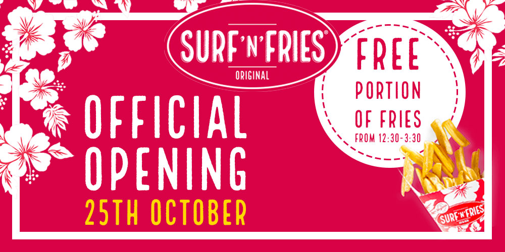 Surf N' Fries Official Opening